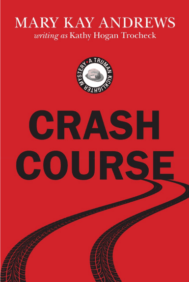 Crash Course | Mary Kay Andrews, writing as Kathy Hogan Trocheck