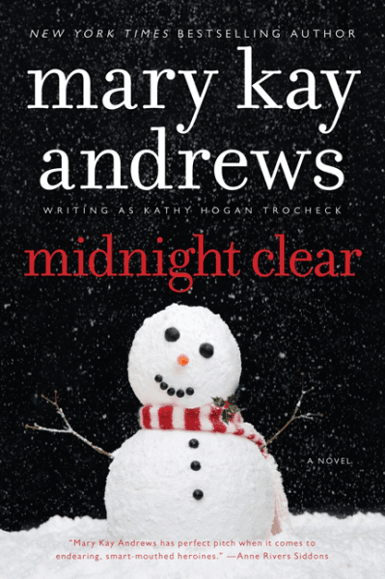 Midnight Clear | Mary Kay Andrews, writing as Kathy Hogan Trocheck